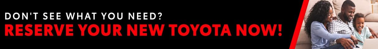Reserve Your Toyota