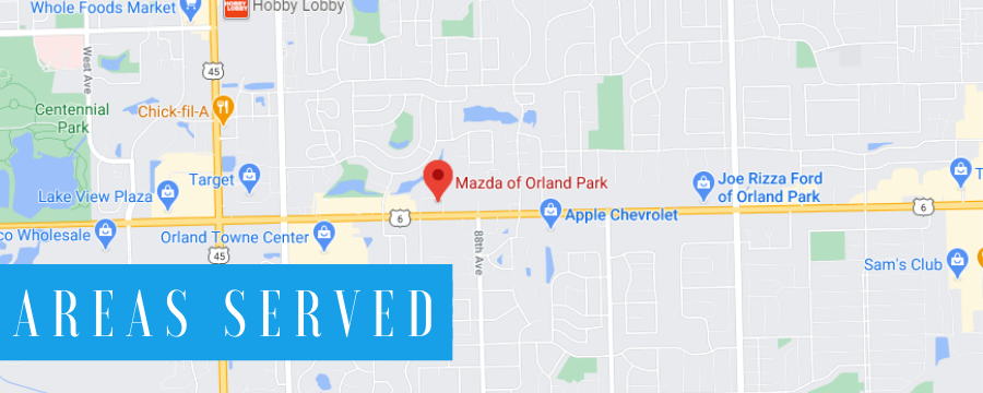 Mazda of Orland Park Areas Served