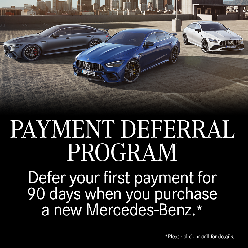 Defer your first payment for 90 days when you purchase a new Mercedes-Benz