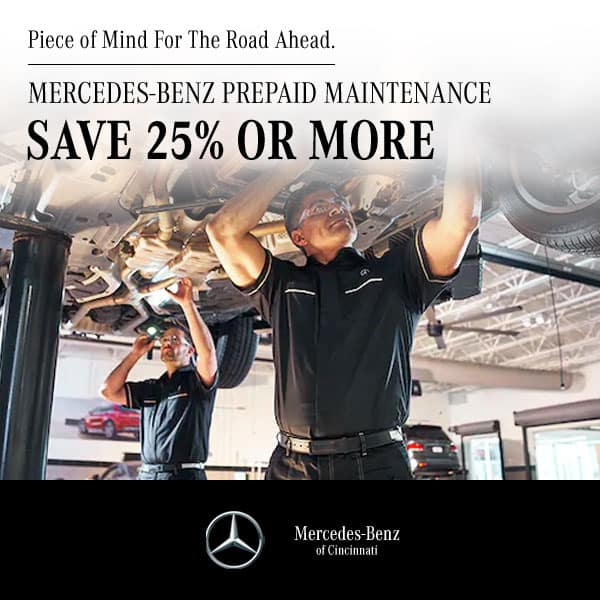 Peace of Mind for The Road Ahead. MERCEDES-BENZ PREPAID MAINTENANCE SAVE 25% OR MORE