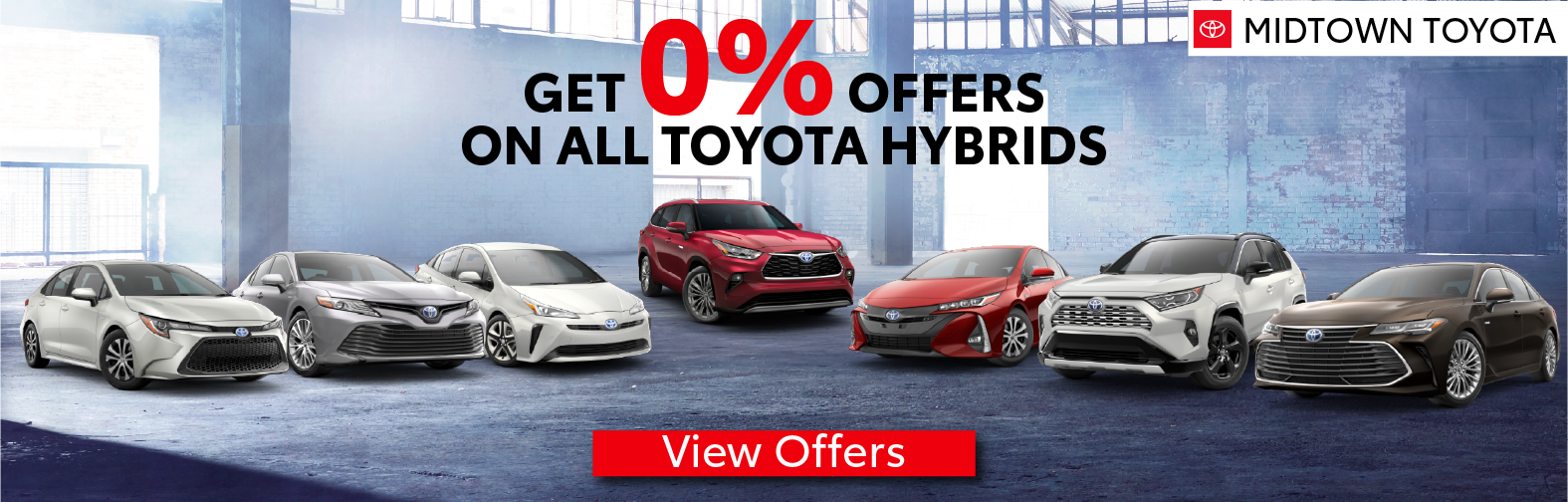 Midtown Toyota 0% offers on all Hybrid vehicles