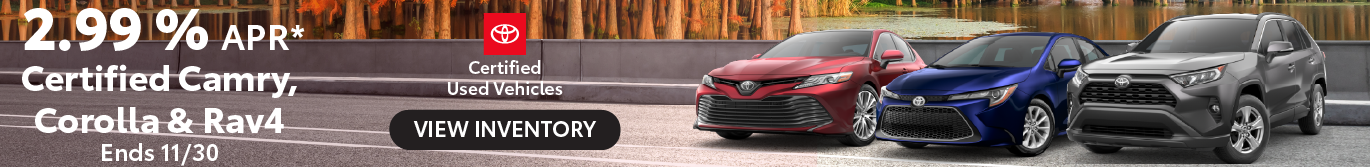 Midtown Toyota Certified Camry Corolla and RAV4 2.99% APR