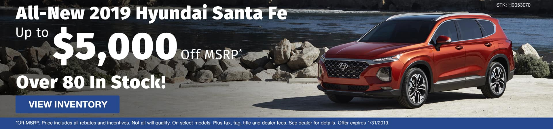 Save up to $5,000 off the all-new 2019 Hyundai Santa Fe in Murfreesboro TN
