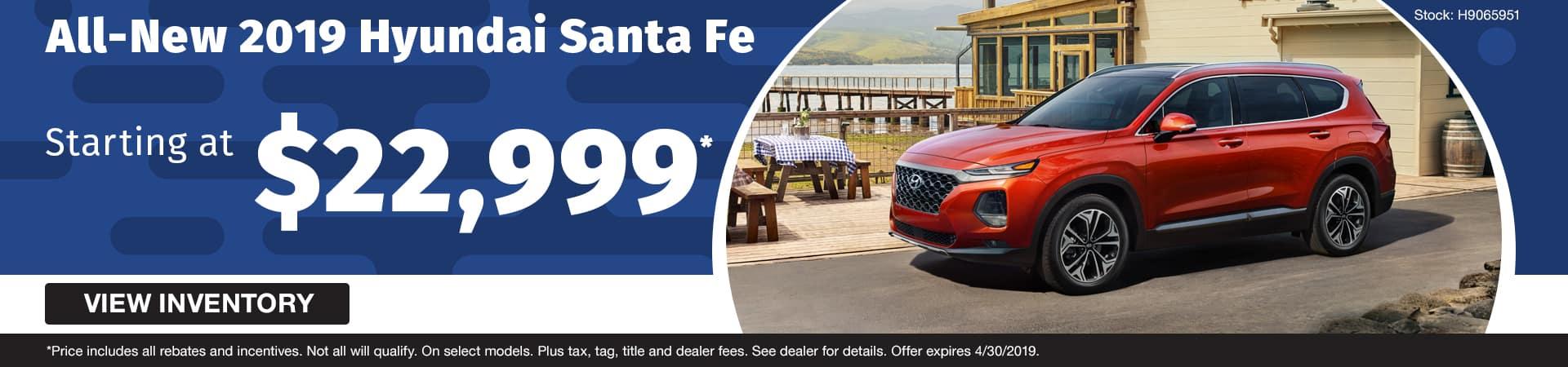 Drive an all-new 2019 Hyundai Santa Fe starting at just $22,999 in Murfreesboro TN