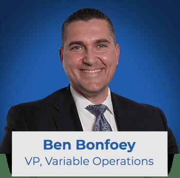 Ben Bonfoey: VP Variable Ops