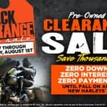 Black & Orange Pre-Owned Tag Sale or 0 Down, 0 Interest, 0 Payments On All New Harleys Until Fall