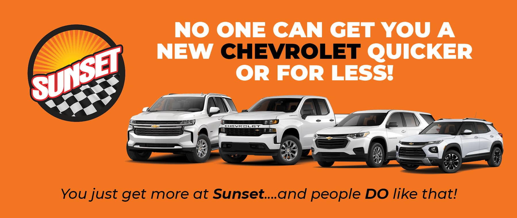 No One Can Get You A New Chevrolet For Less!